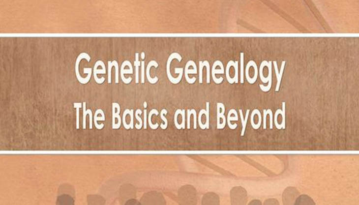 Genetic Genealogy The Basics and Beyond